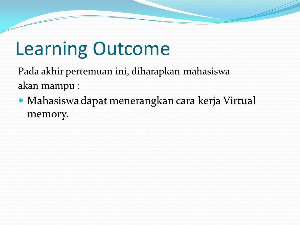 Learning Outcome Pada akhir pertemuan ini, diharapkan mahasiswa.