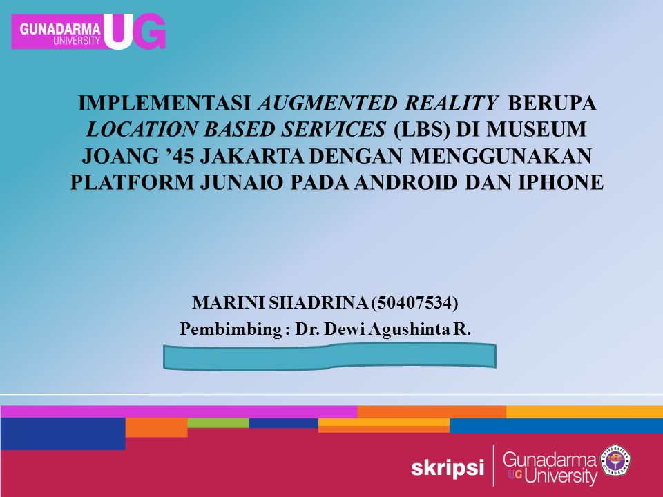 MARINI SHADRINA (50407534) Pembimbing : Dr. Dewi Agushinta R.