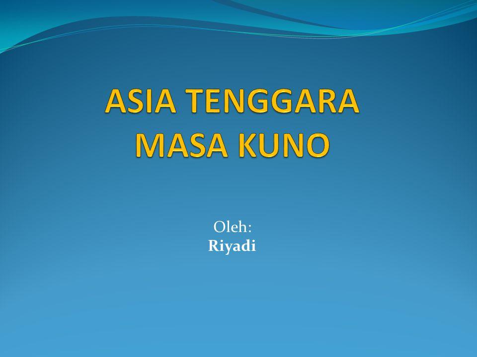 ASIA TENGGARA MASA KUNO