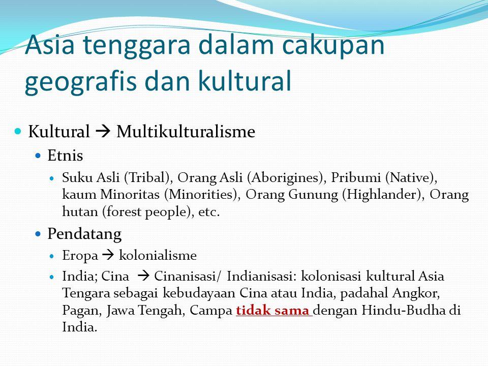 Asia tenggara dalam cakupan geografis dan kultural