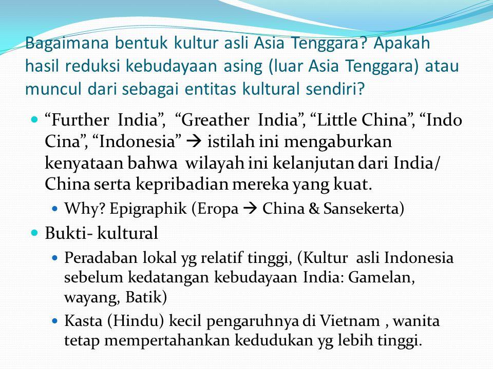 Bagaimana bentuk kultur asli Asia Tenggara
