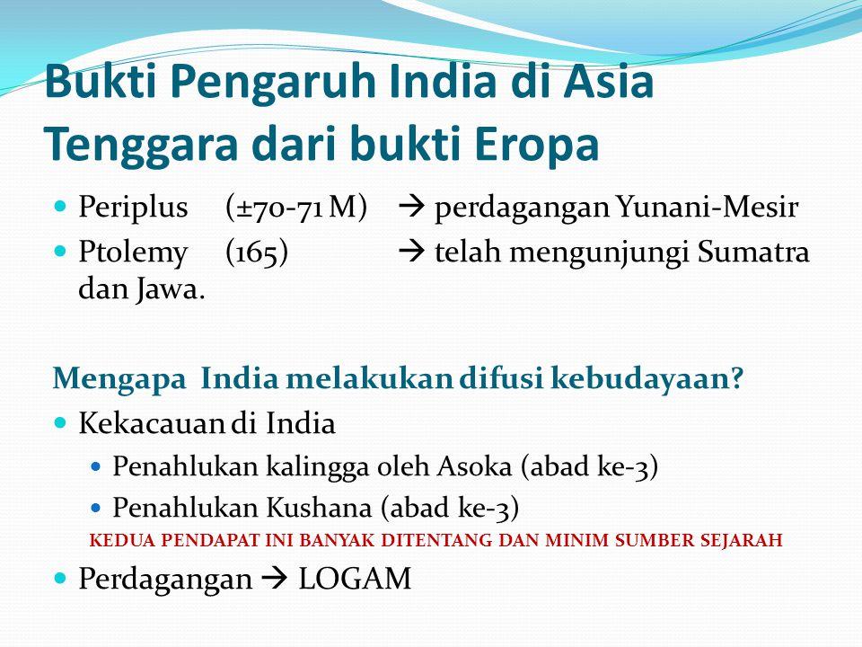 Bukti Pengaruh India di Asia Tenggara dari bukti Eropa