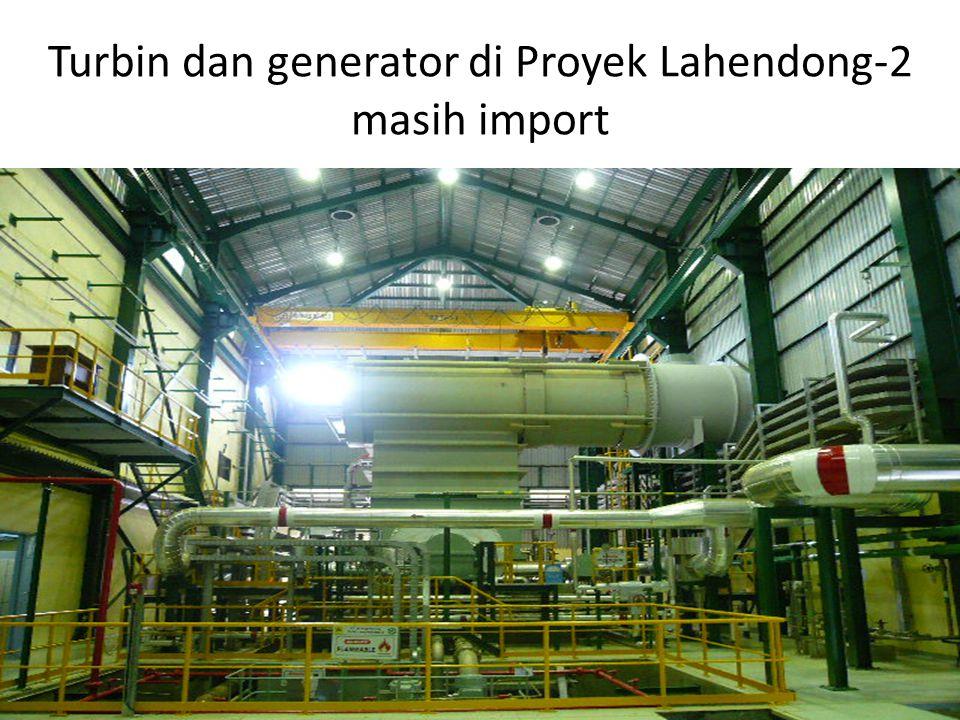 Turbin dan generator di Proyek Lahendong-2 masih import