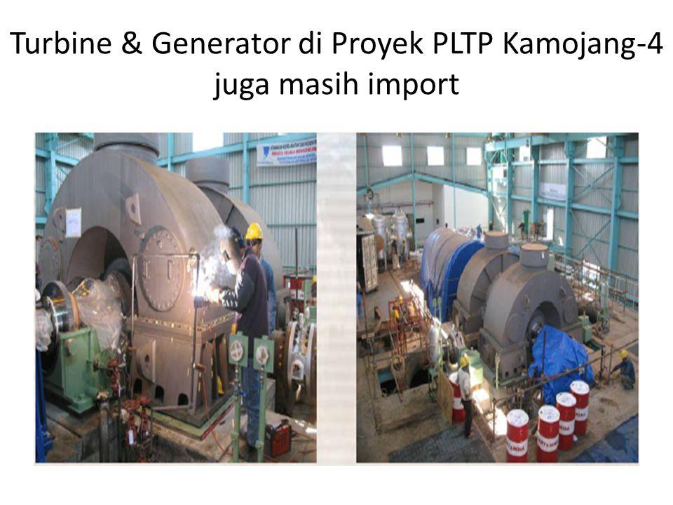 Turbine & Generator di Proyek PLTP Kamojang-4 juga masih import