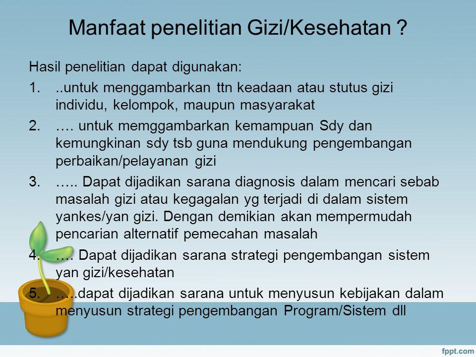 Manfaat penelitian Gizi/Kesehatan