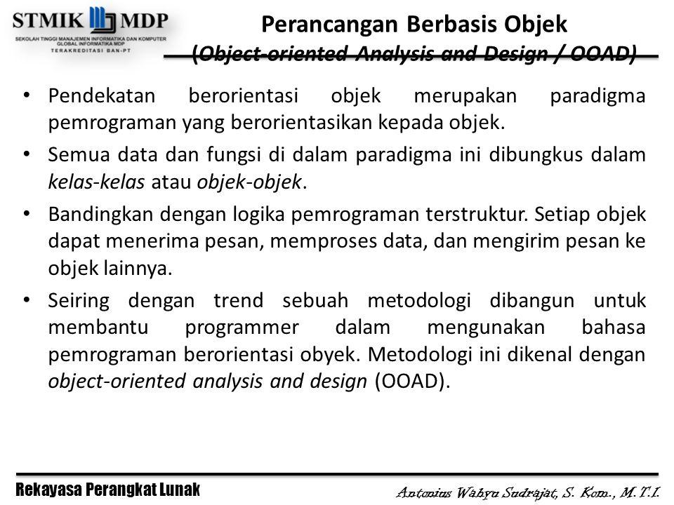 Perancangan Berbasis Objek (Object-oriented Analysis and Design / OOAD)
