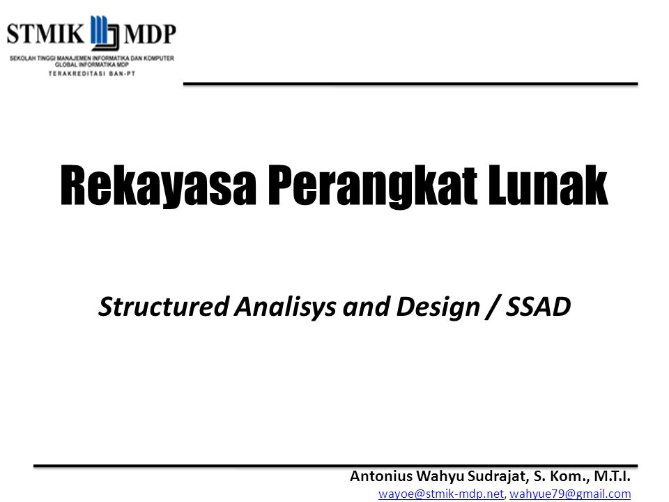 Structured Analisys and Design / SSAD