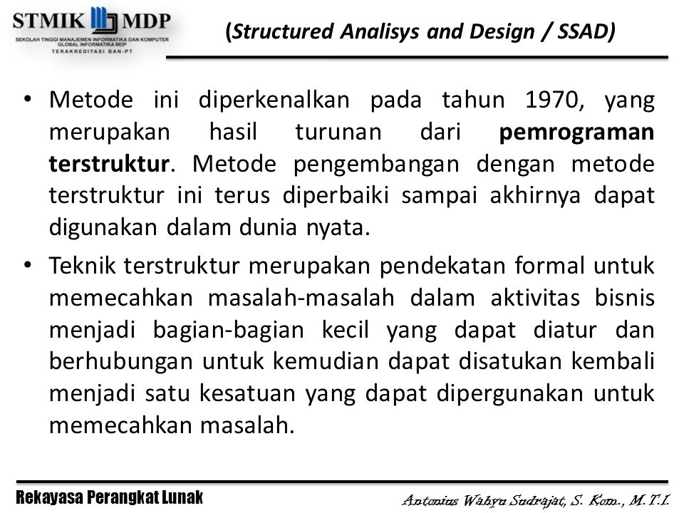 (Structured Analisys and Design / SSAD)