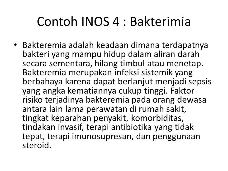 Contoh INOS 4 : Bakterimia
