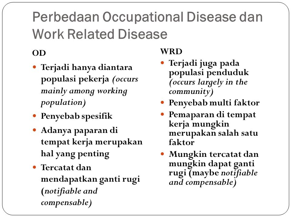 Perbedaan Occupational Disease dan Work Related Disease