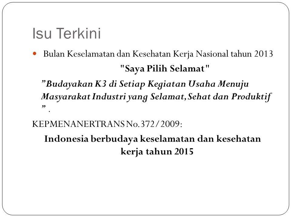 Indonesia berbudaya keselamatan dan kesehatan kerja tahun 2015