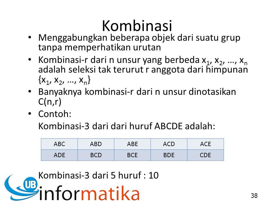 Kombinasi Menggabungkan beberapa objek dari suatu grup tanpa memperhatikan urutan.