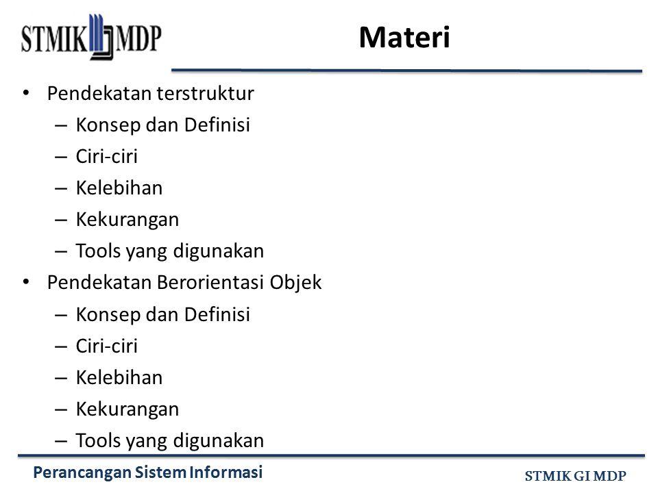 Materi Pendekatan terstruktur Konsep dan Definisi Ciri-ciri Kelebihan