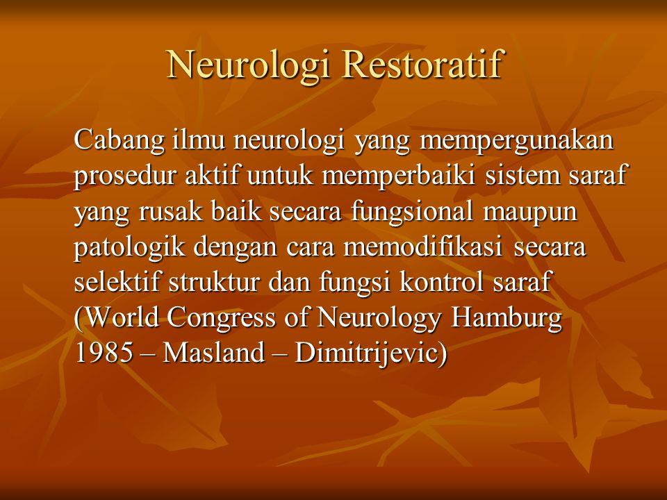 Neurologi Restoratif