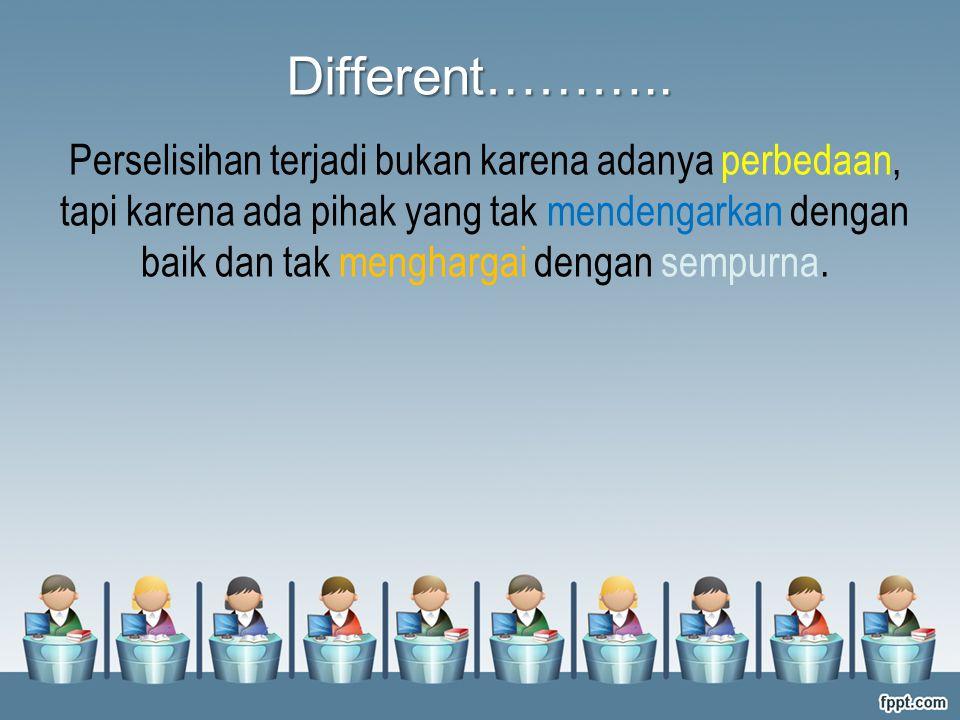 Different………..