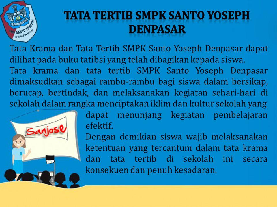 TATA TERTIB SMPK SANTO YOSEPH DENPASAR