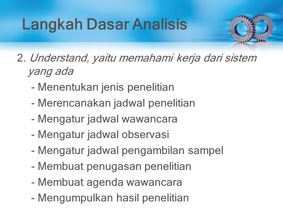 Langkah Dasar Analisis