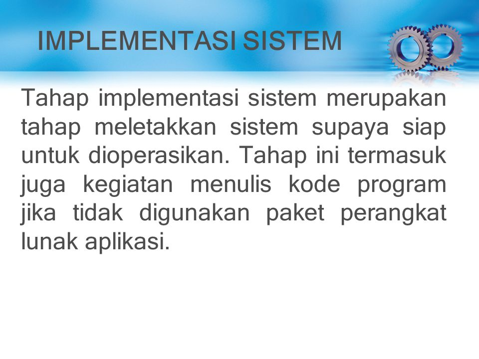 IMPLEMENTASI SISTEM