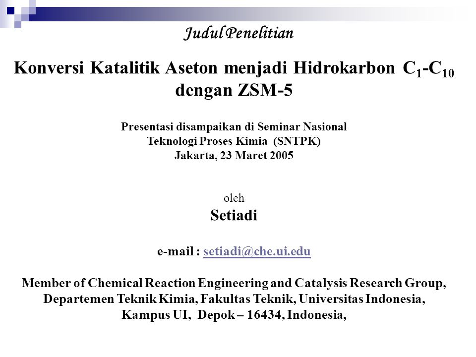 Konversi Katalitik Aseton menjadi Hidrokarbon C1-C10 dengan ZSM-5