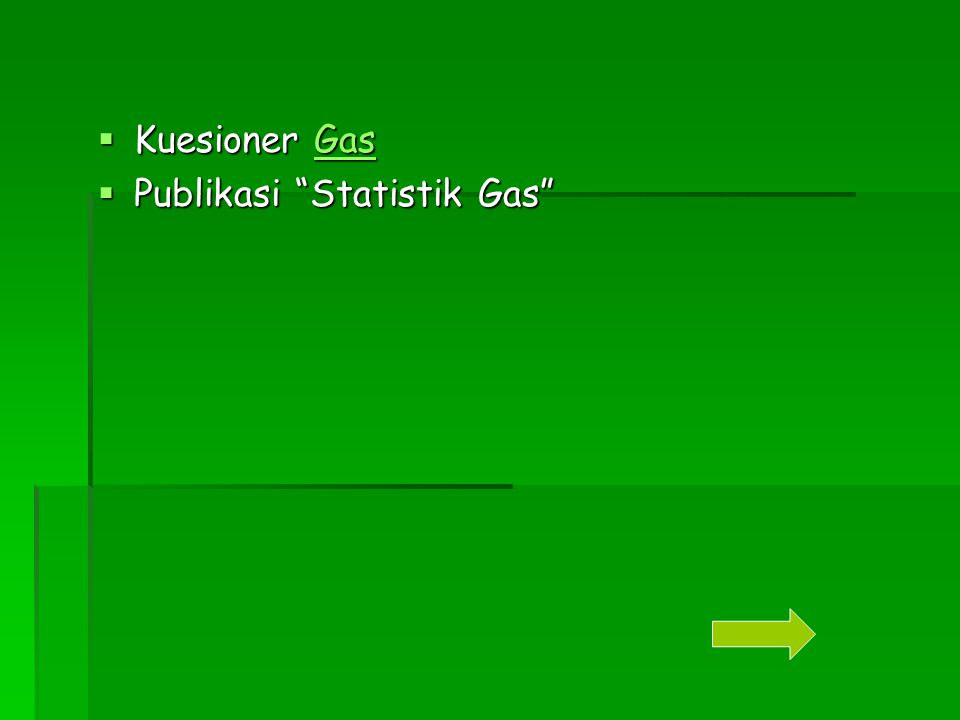 Kuesioner Gas Publikasi Statistik Gas