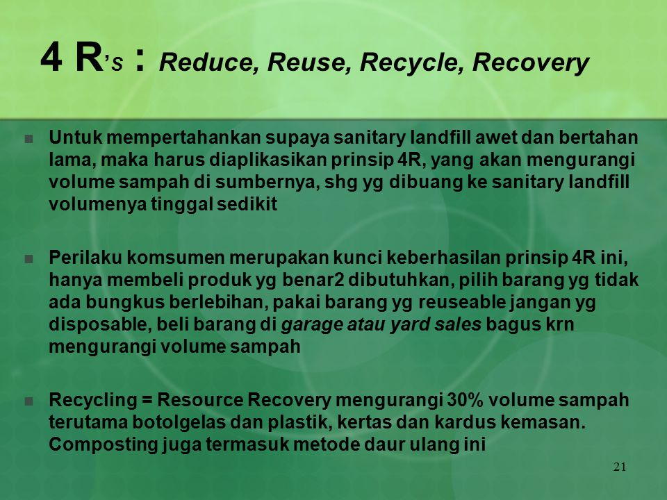4 R'S : Reduce, Reuse, Recycle, Recovery