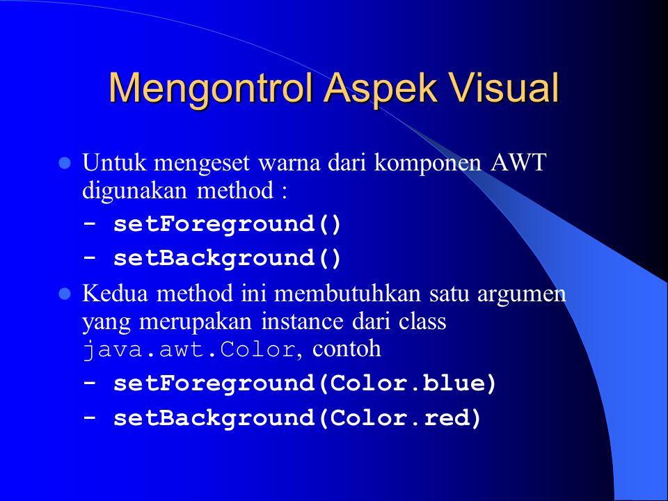 Mengontrol Aspek Visual