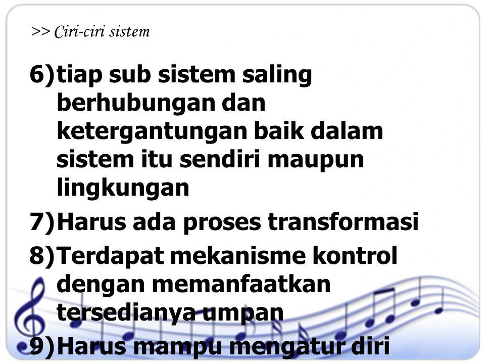 >> Ciri-ciri sistem