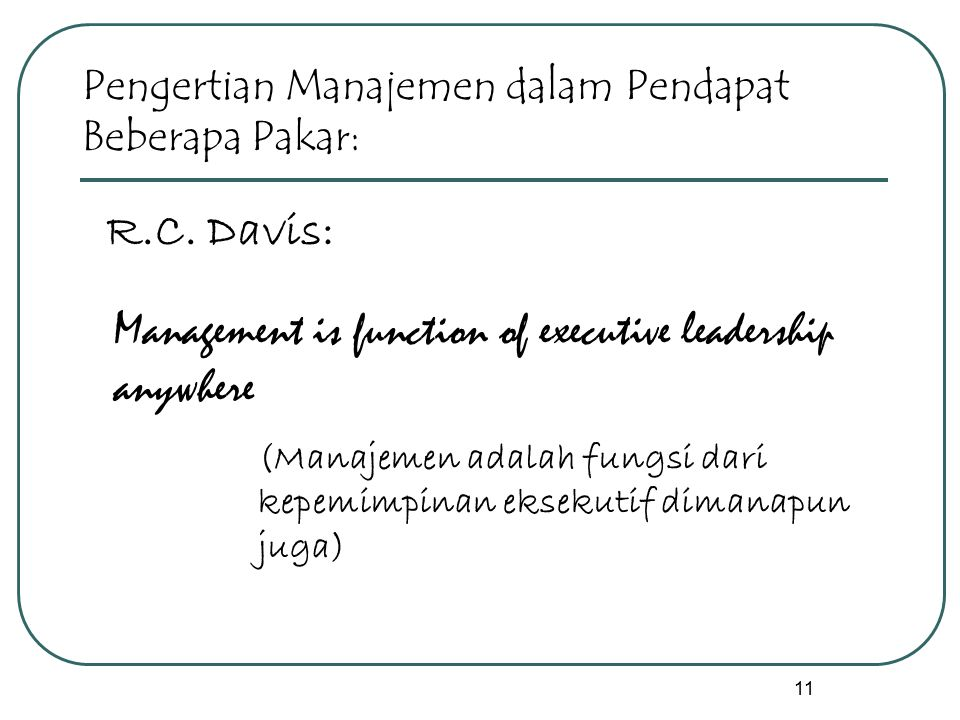 Management is function of executive leadership anywhere