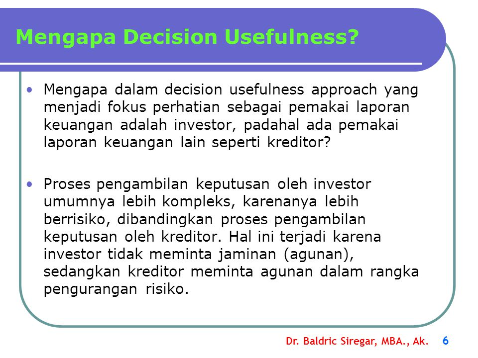 Mengapa Decision Usefulness