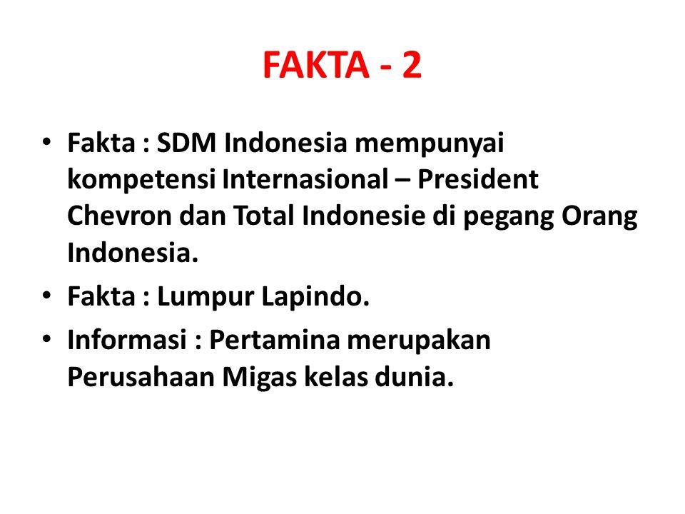 FAKTA - 2 Fakta : SDM Indonesia mempunyai kompetensi Internasional – President Chevron dan Total Indonesie di pegang Orang Indonesia.