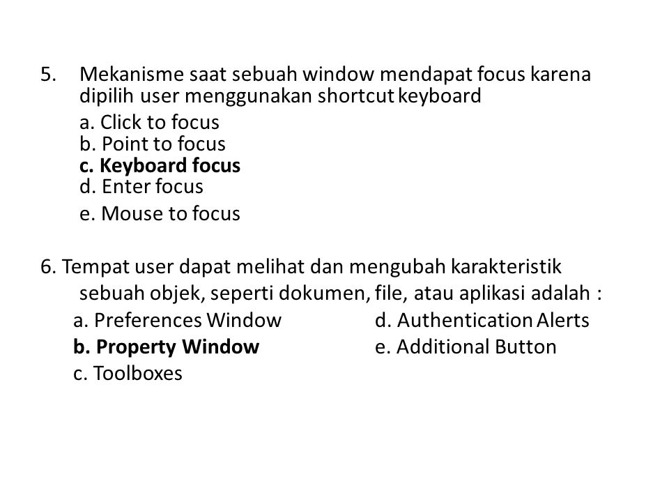 5. Mekanisme saat sebuah window mendapat focus karena dipilih user menggunakan shortcut keyboard