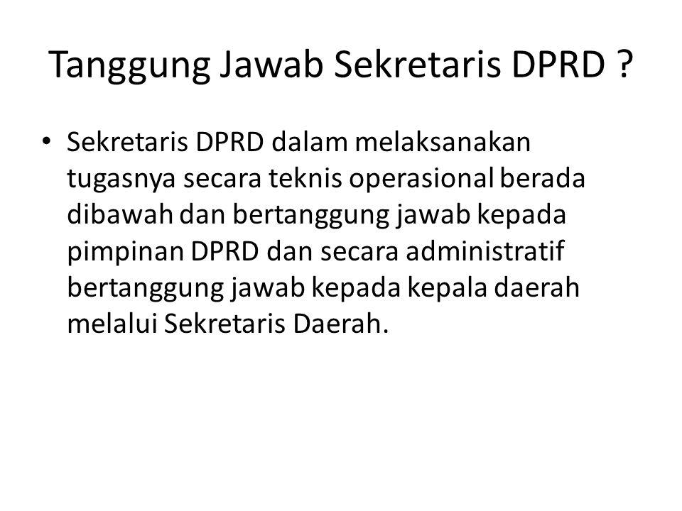 Tanggung Jawab Sekretaris DPRD