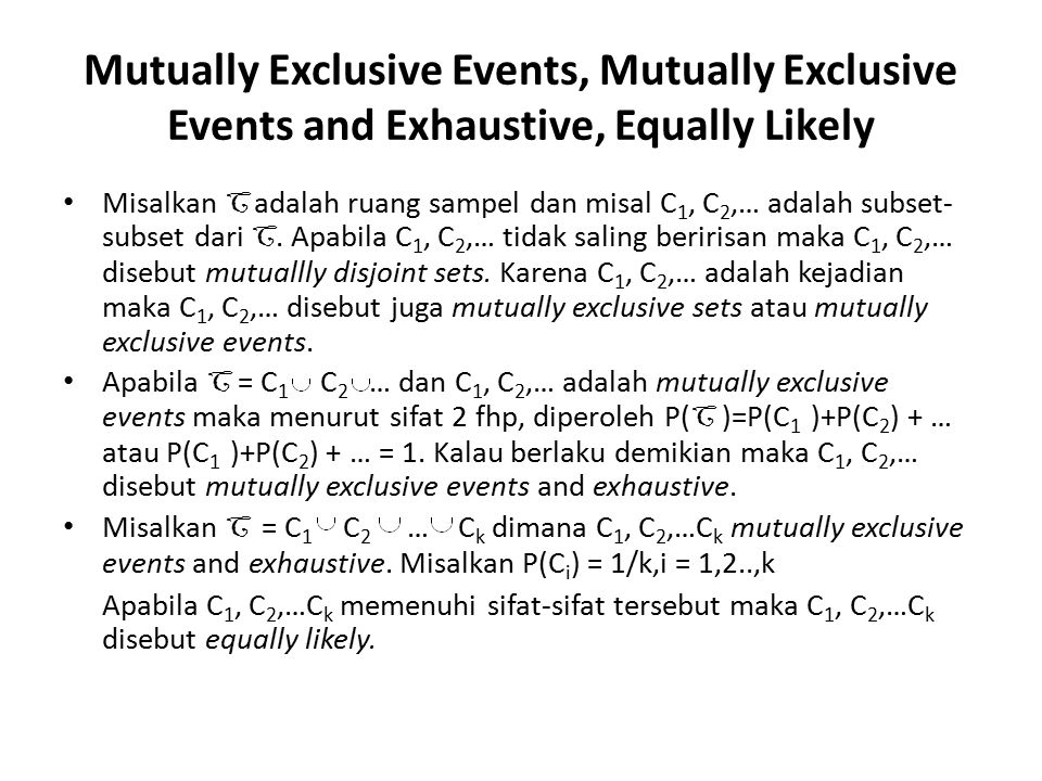 Mutually Exclusive Events, Mutually Exclusive Events and Exhaustive, Equally Likely