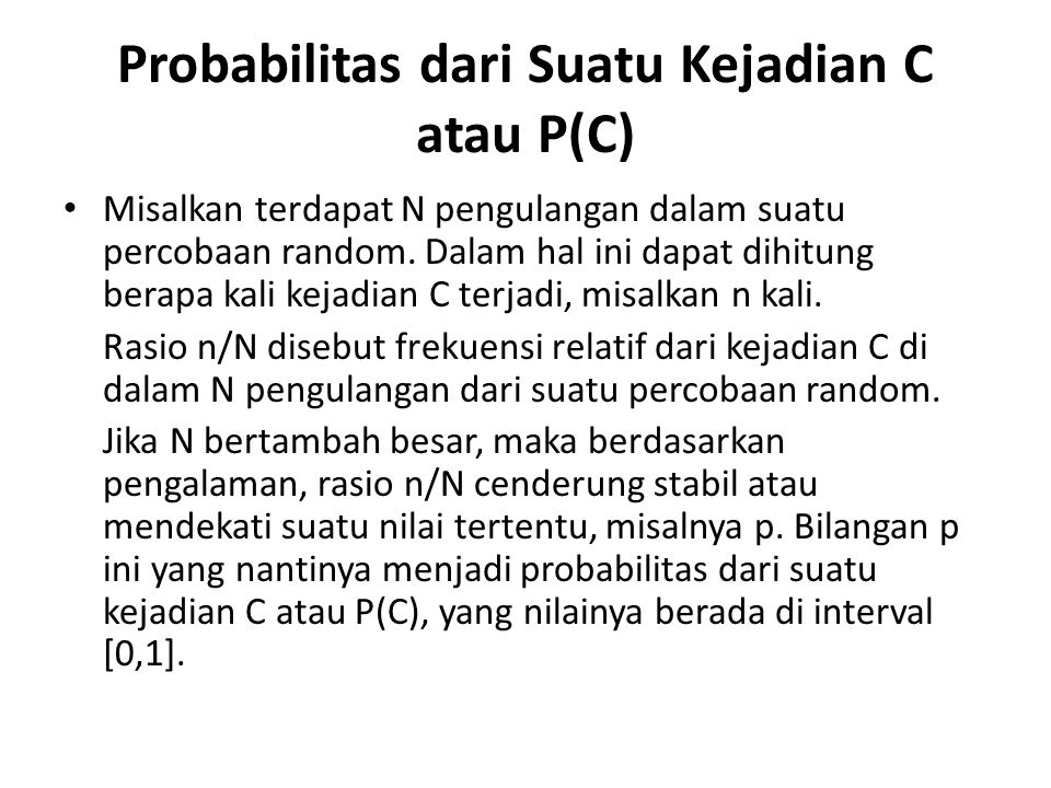 Probabilitas dari Suatu Kejadian C atau P(C)