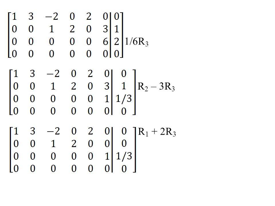 1/6R3 R2 – 3R3 R1 + 2R3