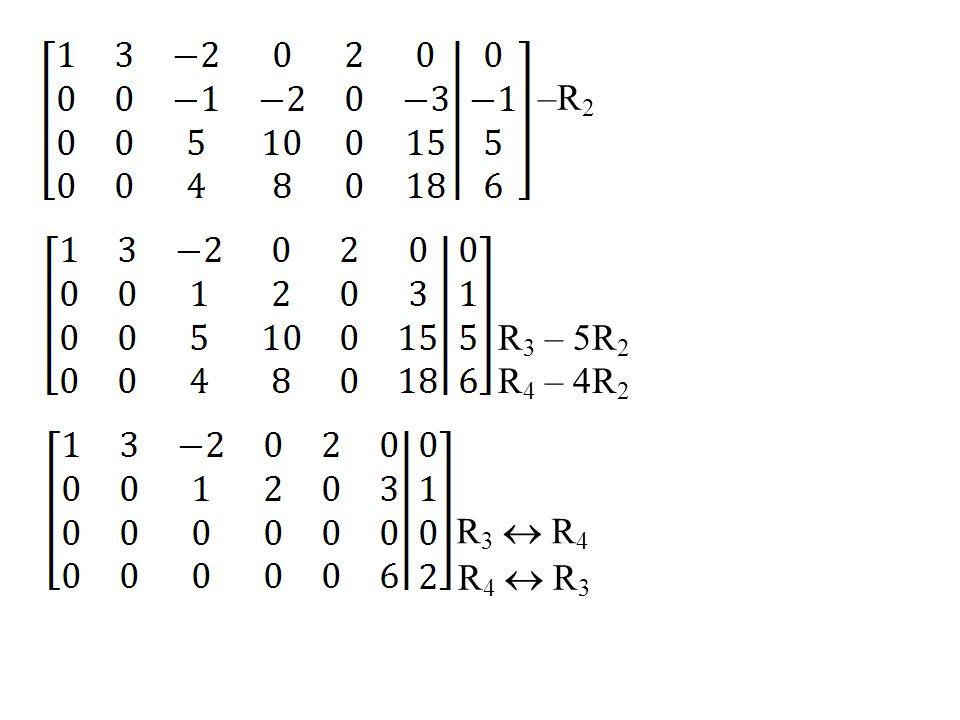 –R2 R3 – 5R2 R4 – 4R2 R3  R4 R4  R3