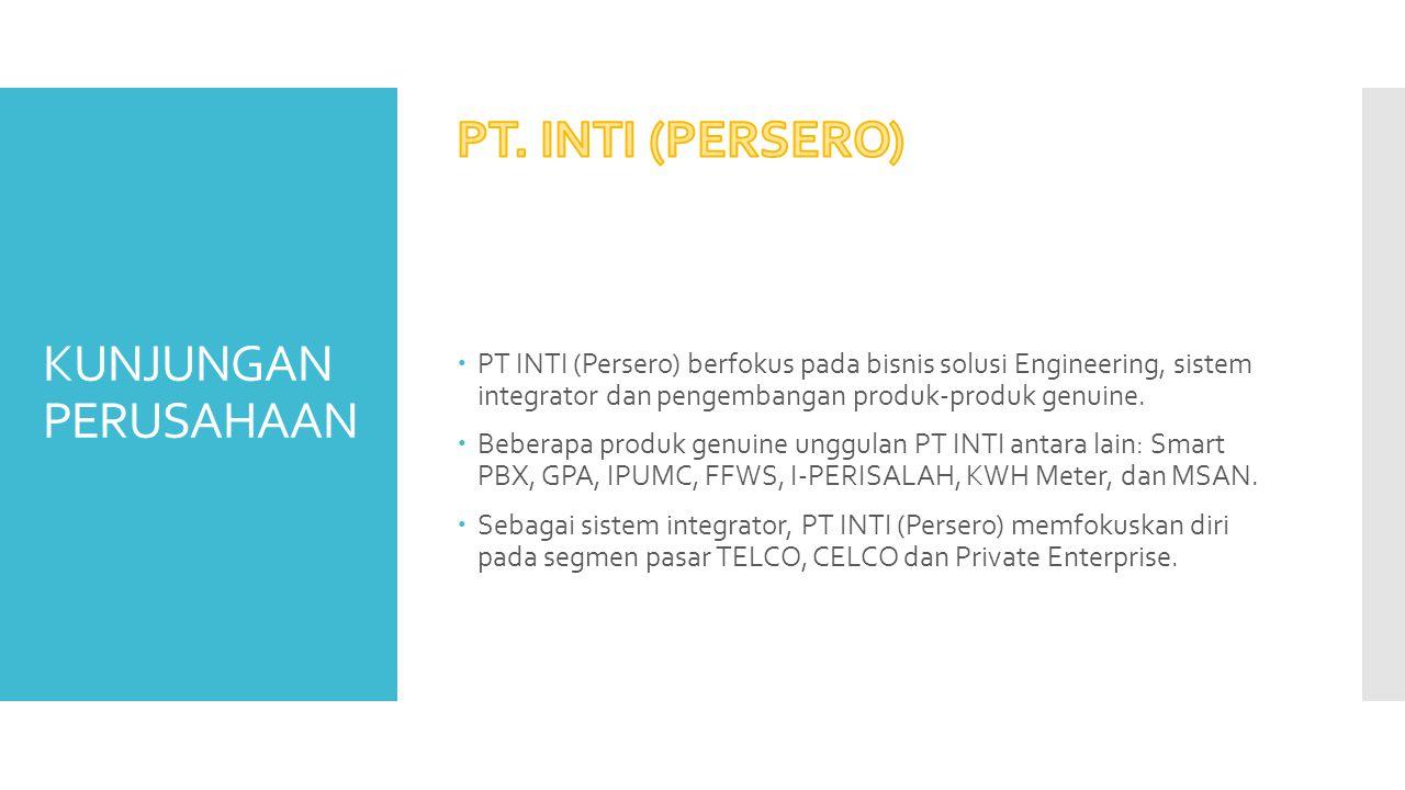 PT. INTI (PERSERO) KUNJUNGAN PERUSAHAAN
