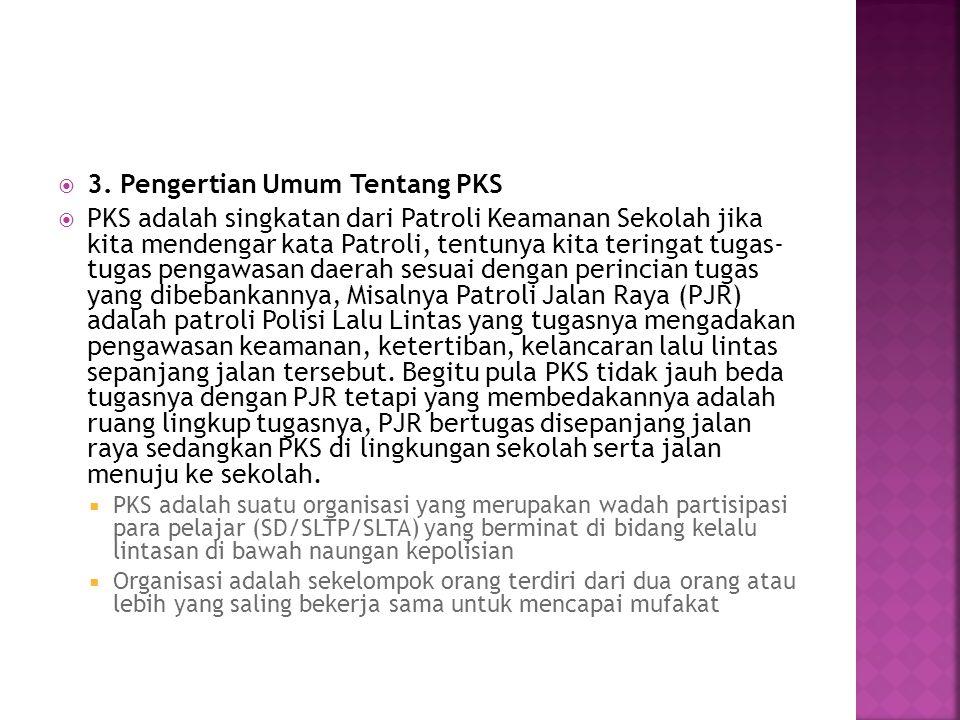 3. Pengertian Umum Tentang PKS