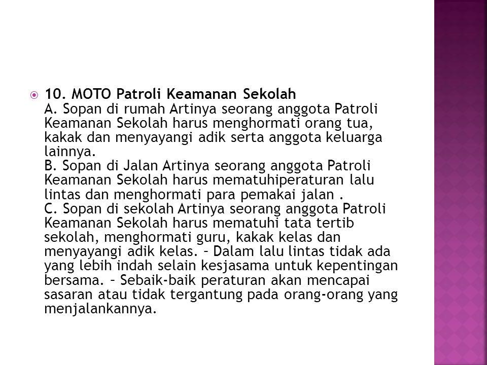 10. MOTO Patroli Keamanan Sekolah A