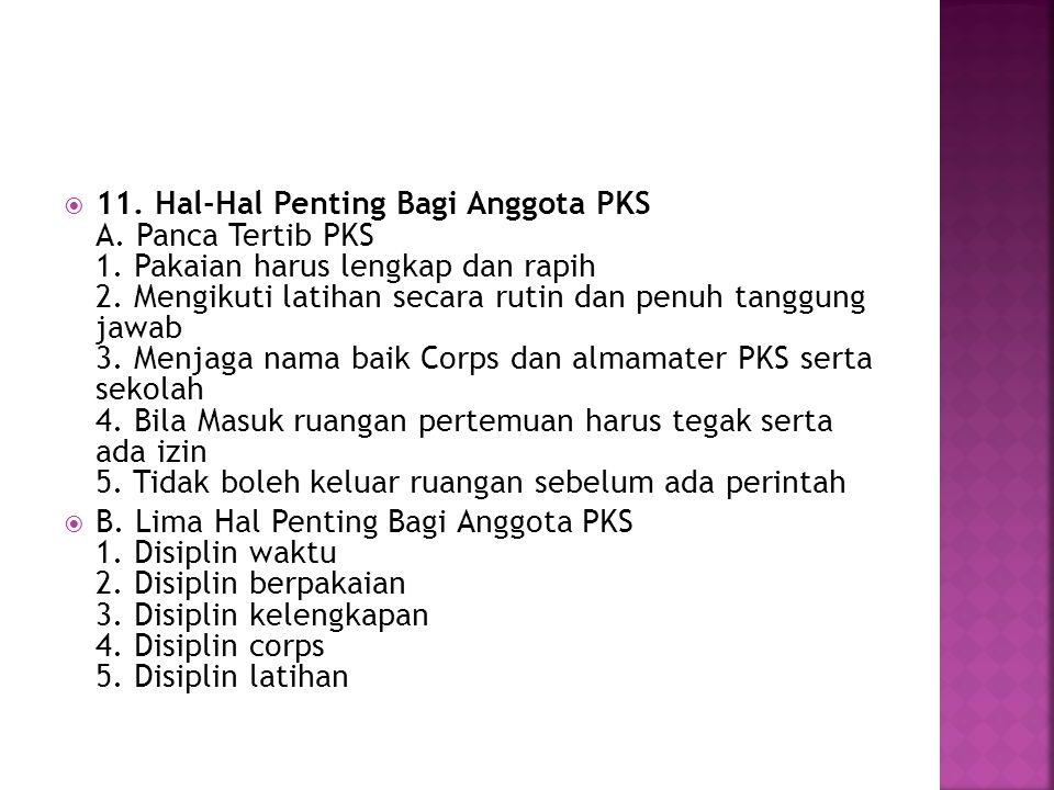 11. Hal-Hal Penting Bagi Anggota PKS A. Panca Tertib PKS 1