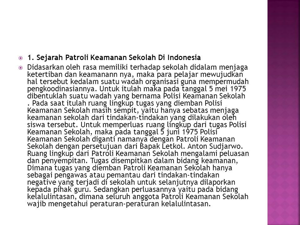 1. Sejarah Patroli Keamanan Sekolah Di Indonesia