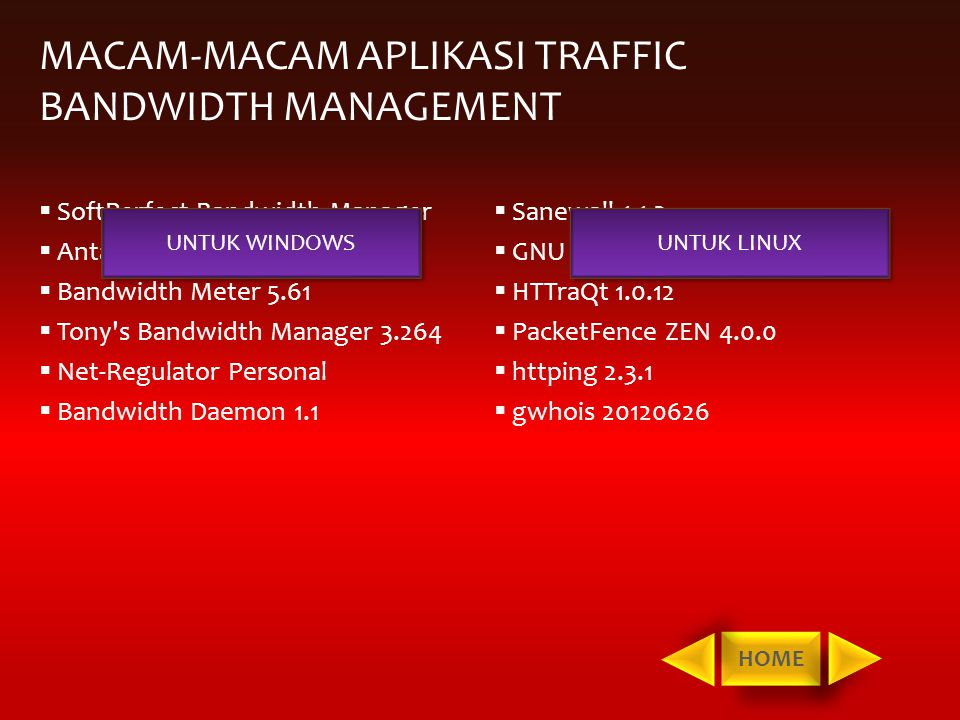 MACAM-MACAM APLIKASI TRAFFIC BANDWIDTH MANAGEMENT