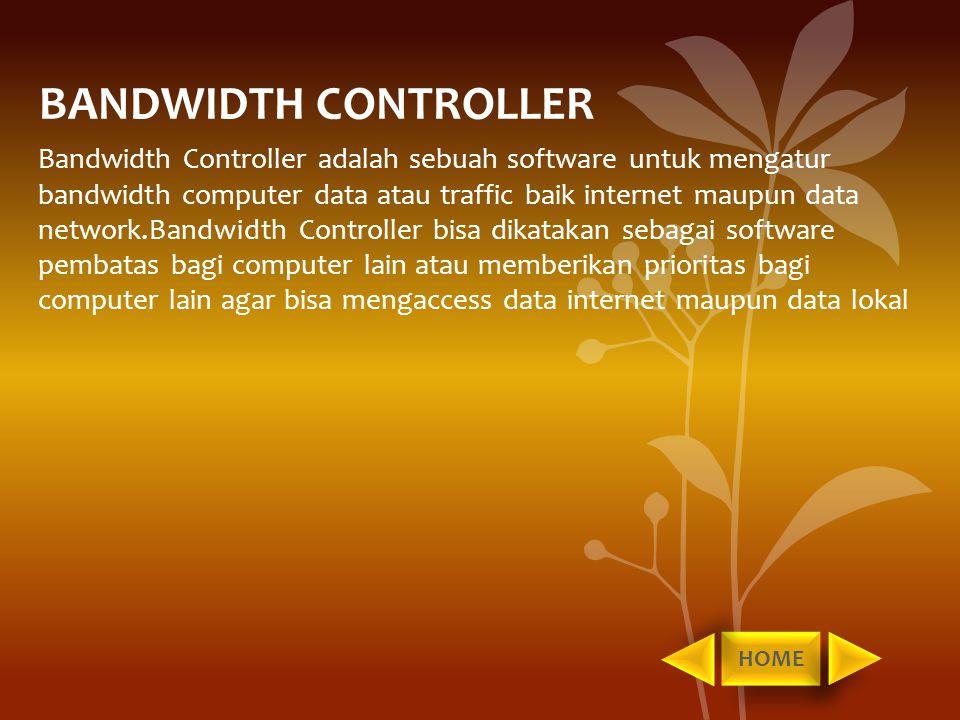 BANDWIDTH CONTROLLER
