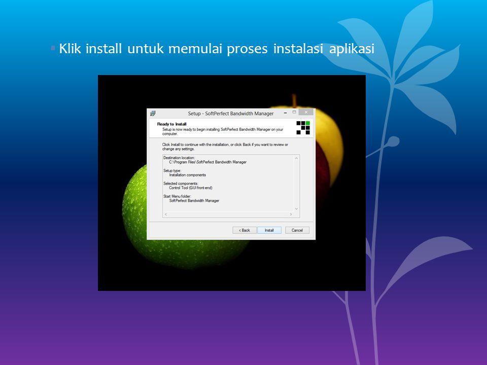 Klik install untuk memulai proses instalasi aplikasi