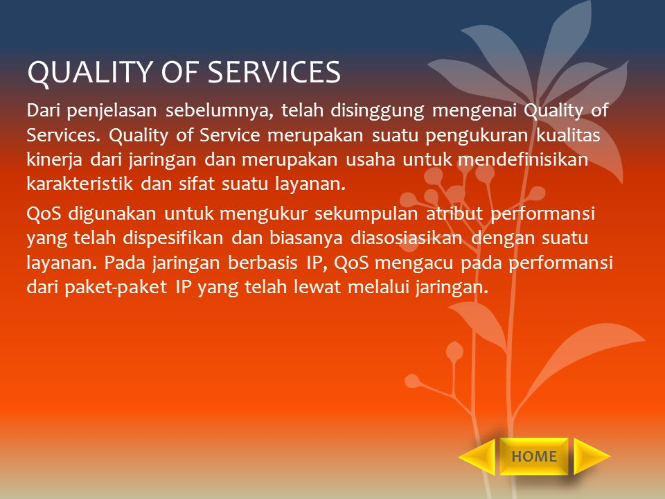 QUALITY OF SERVICES