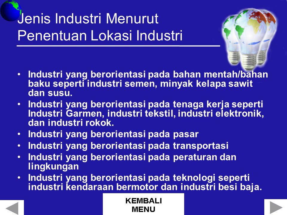 Jenis Industri Menurut Penentuan Lokasi Industri