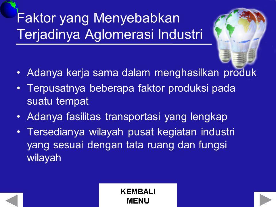 Faktor yang Menyebabkan Terjadinya Aglomerasi Industri