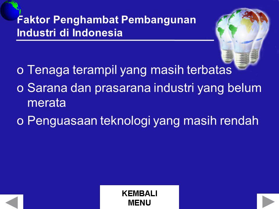 Faktor Penghambat Pembangunan Industri di Indonesia