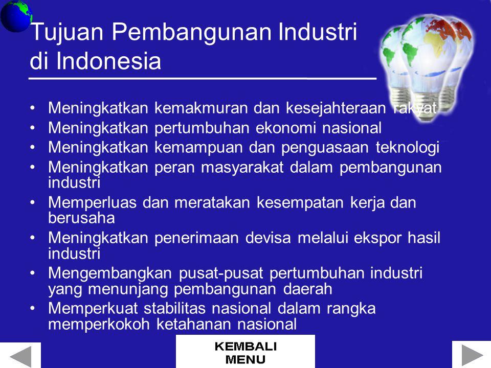 Tujuan Pembangunan Industri di Indonesia