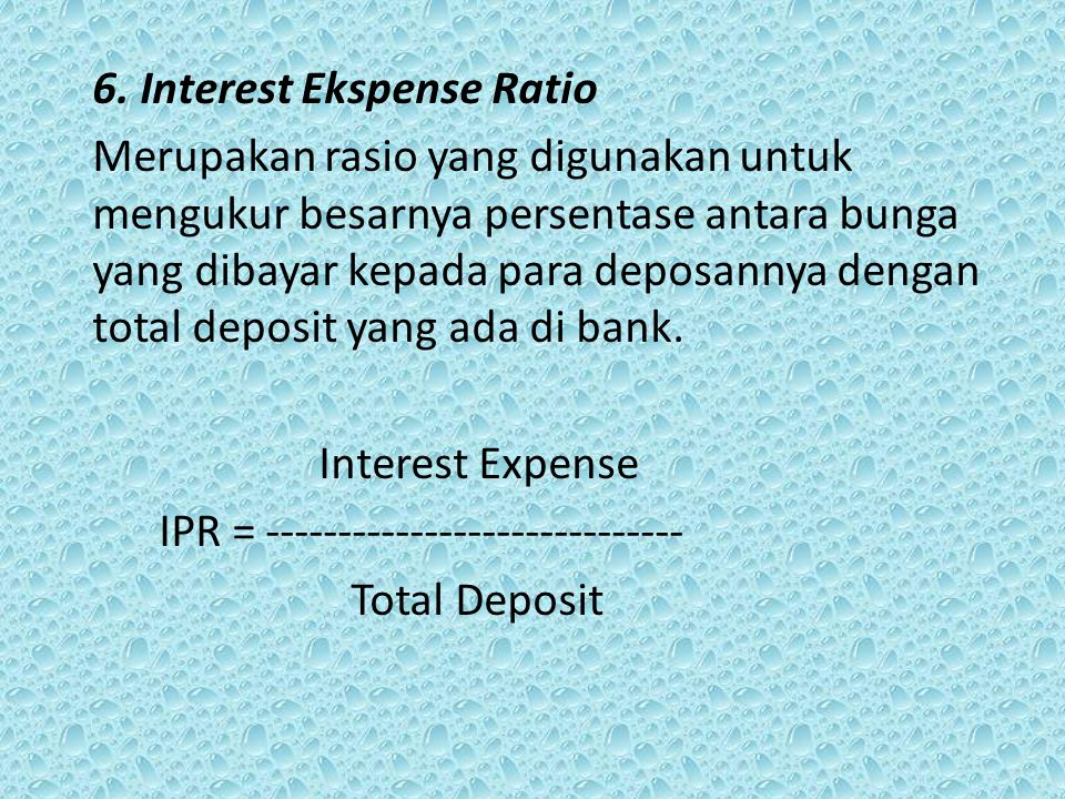 6. Interest Ekspense Ratio